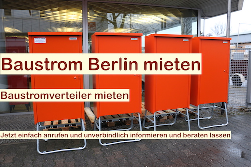 Baustrom Berlin - Baustromverteiler rundum Service