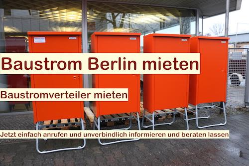 Baustrom mieten Berlin - Baustromverteiler rundum Service